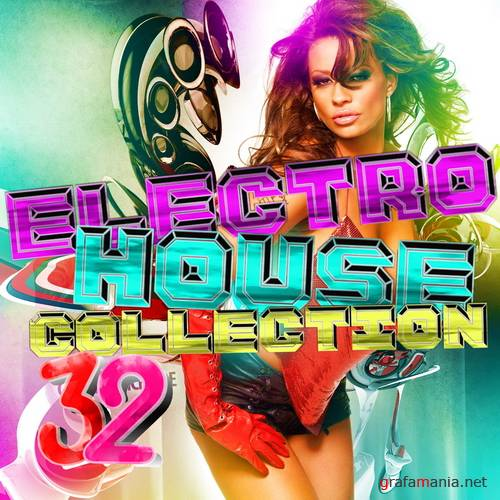 Electro House Collection 32 (February 2009)