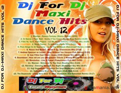 Dj - For - Dj - Maxi Dance Hits Vol 12 (2009)