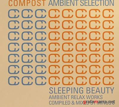 VA - Compost Ambient Selection: Sleeping Beauty (Compiled and Mixed Minus 8) (2009)
