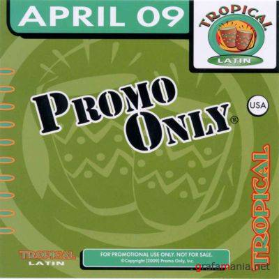 Promo Only Tropical Latin April (2009)