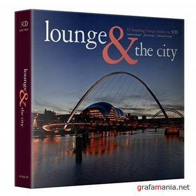 Lounge And The City 3CD (2009)