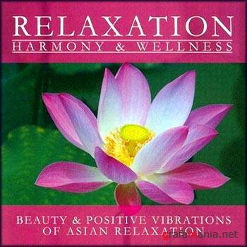 Beauty & Positive Vibrations Of Asian Relaxation (2008)