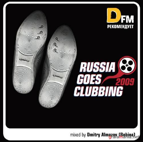 VA - Russia Goes Clubbing 2009 (Mixed by Bobina) (2009)