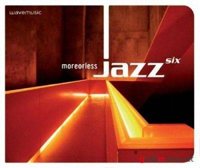 Moreorless Jazz Six (Deluxe Edition) (2009)