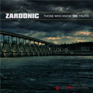 Zardonic - Those Who Know The Truth EP (2009)