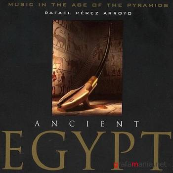 Ancient Egypt - Music in the Age of the Pyramids