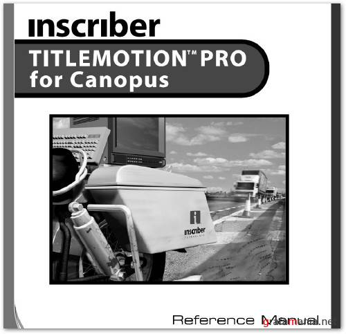 Inscriber TitleMotion PRO for EDIUS v5.01