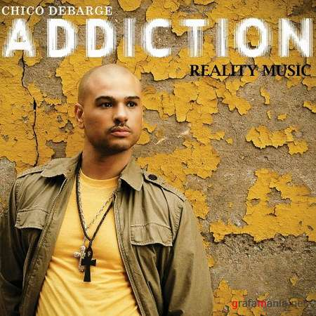 Chico Debarge - Addiction (2009)