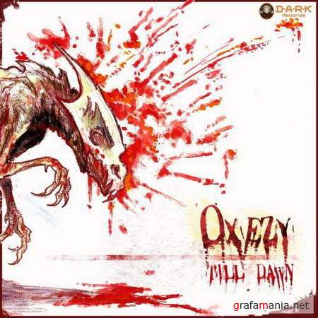 Oxezy - TiLL Dawn (2009)