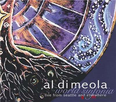 Al Di Meola - Live From Seattle & Elsewhere 2009