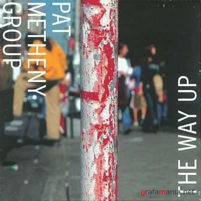 Pat Metheny Group - The Way Up (2005)