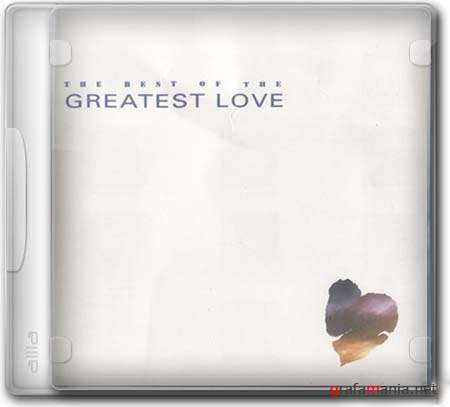 The Best Of The Greatest Love
