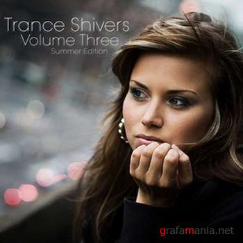 Trance Shivers Volume Three (Summer Edition) (2009)