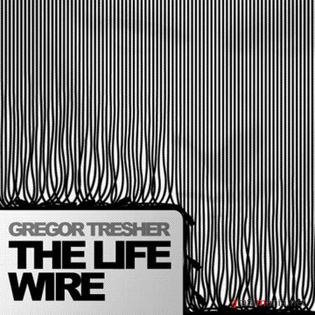 Gregor Tresher - The Life Wire (2009)