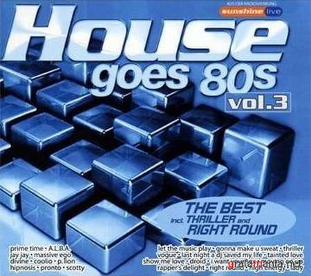 House Goes 80s Vol. 3 (2009)