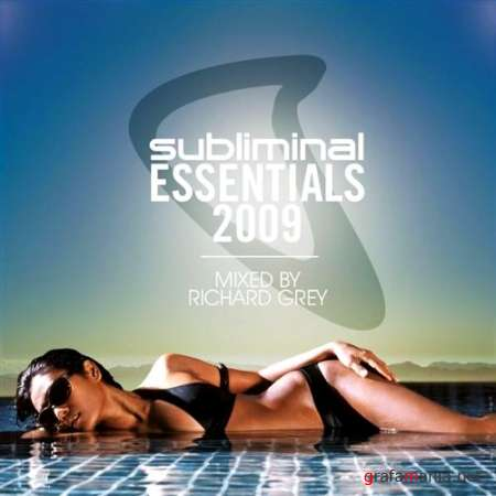 Subliminal Essentials (Mixed by Richard Grey) (2009)