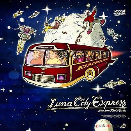 Luna City Express - Hello From Planet Earth (2009)
