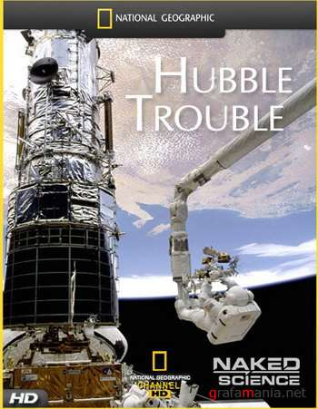 Проблемы Хаббла / Hubble Trouble (2007) HDTV [720p]