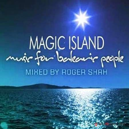 Magic Island Music for Balearic People 074 (Mixed by Roger Shah) (2009)
