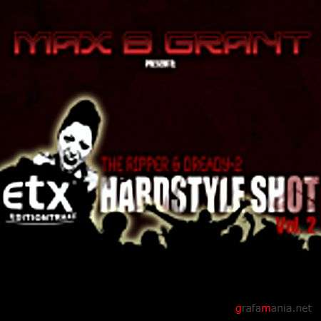 ETX Hardstyle Shot Vol. 2