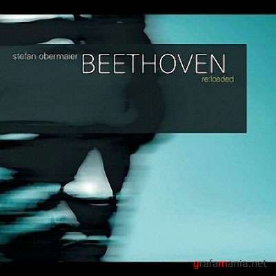 Stefan Obermaier - Beethoven Reloaded (2008) FLAC