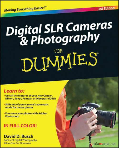 Digital SLR Cameras & Photography (for Dummies)