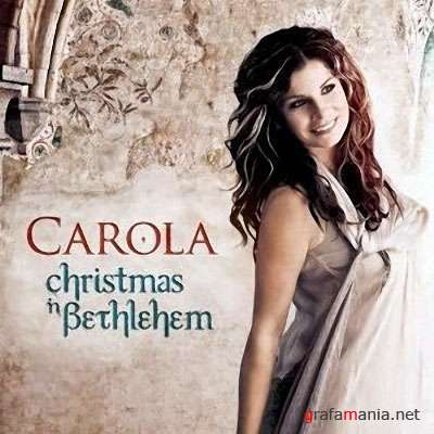 Carola - Christmas In Bethlehem (2009) MP3