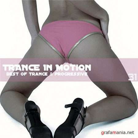 Trance In Motion Vol.31 (2009)