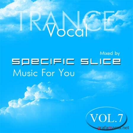 Music For You Vol. 7 (Mixed by Specific Slice) (2009)