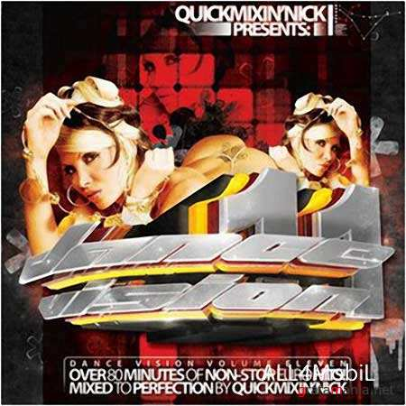 Dance Vision 11 (Mixed By Quickmixin Nick / 2009) MP3