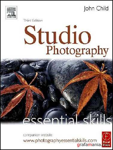 Studio Photography: Essential Skills, 3rd Edition