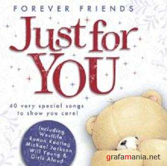VA - Forever Friends - Just For You (2009)