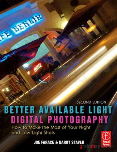 Better Available Light Digital Photography, Second Edition