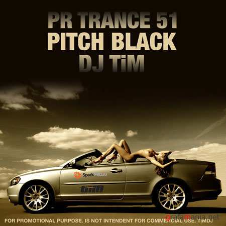 "Dj TiM - Pr Trance 51 ""Pitch Black"" (2009)"