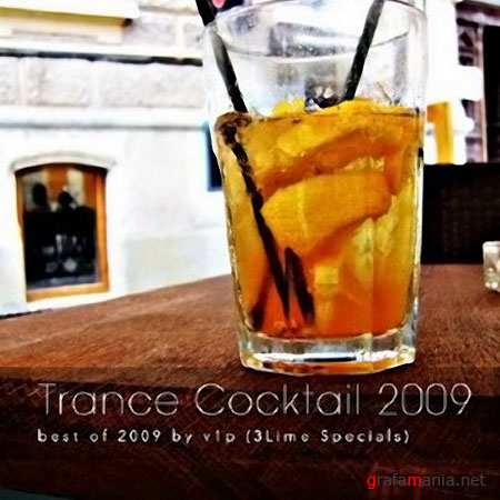 Trance Cocktail 2009: best of 2009 by v1p (2009)