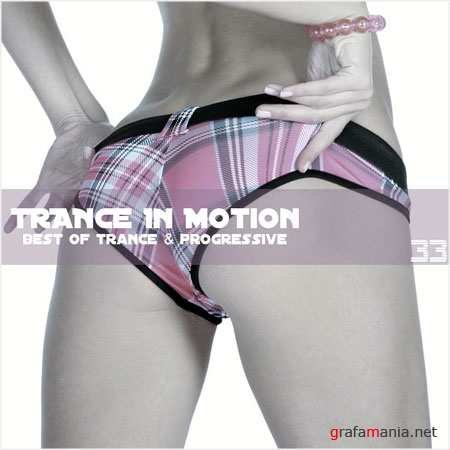 Trance In Motion Vol.33 (2009)