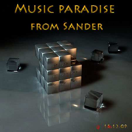 Music paradise from Sander (15.12.09)