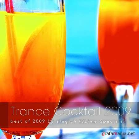 Trance Cocktail 2009: best of 2009 by alegich
