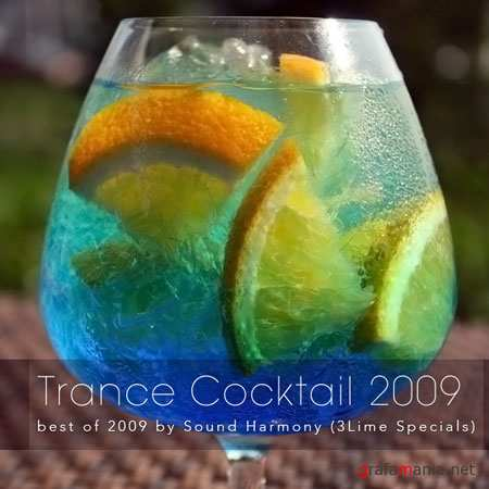 Trance Cocktail 2009: best of 2009 by Sound Harmony
