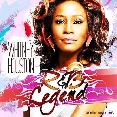 Whitney Houston – R&B Legend (Mixed By DJ Finesse) (2009)