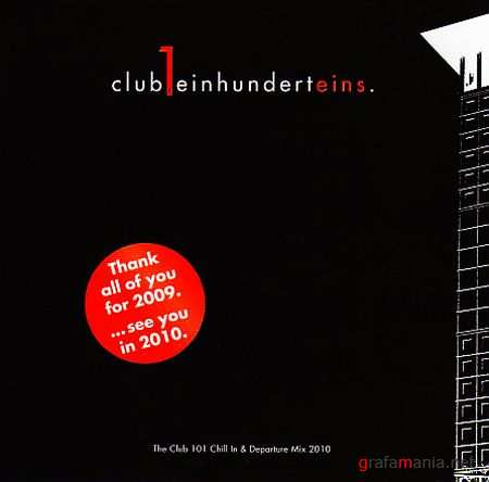 Thank You The Club 101 Chill in & Departure Mix 2010 (2009)