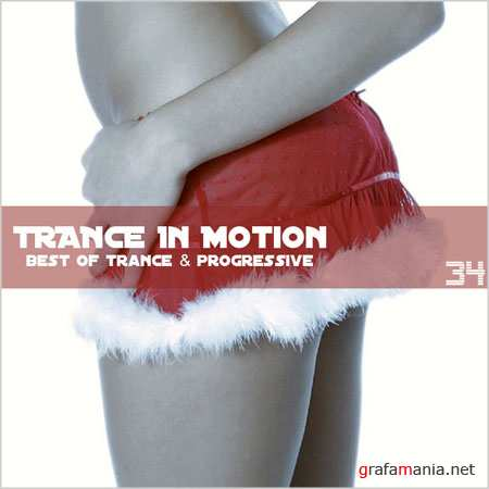 Trance In Motion Vol.34 (2009)