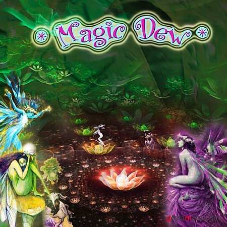 Magic Dew (2009)