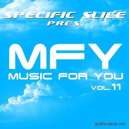 Music For You Vol. 11 (Mixed by Specific Slice) (2009)