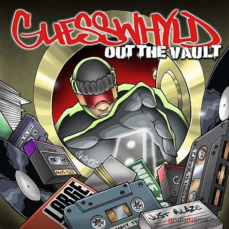 GuessWhyld Presents: Out The Vault (2009)