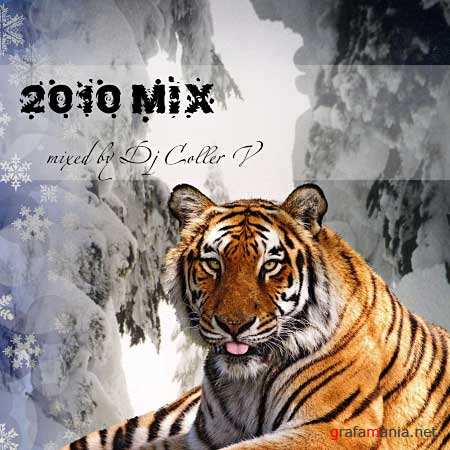 2010 MIX - mixed by Dj Coller V (2009) MP3