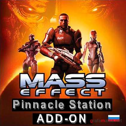 Mass Effect: Pinnacle Station (2009/ENG/Addon 2)