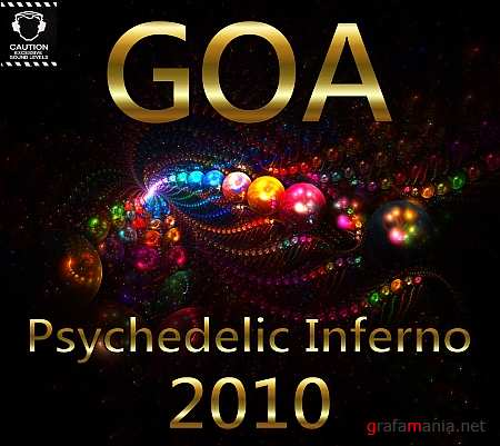 GOA Psychedelic Inferno (2010)