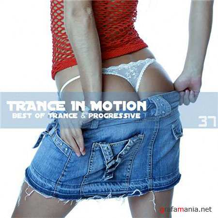 Trance In Motion Vol.37 (2010)