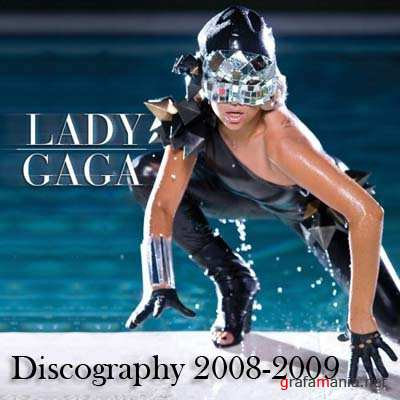Lady GaGa - Discography 2008-2009